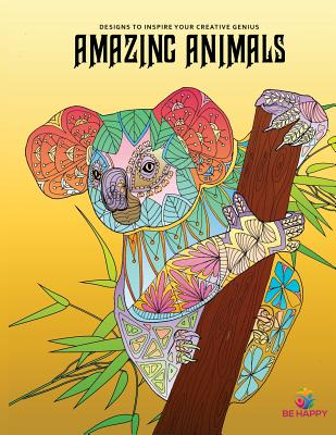 Amazing Animals: Adult Coloring Book, Designs to Inspire Your Creative Genius Cover Image