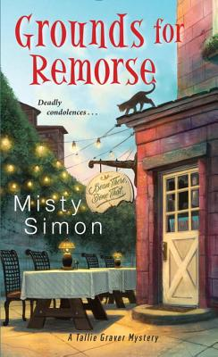 Grounds for Remorse (A Tallie Graver Mystery #2) Cover Image