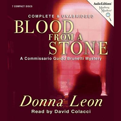 Blood from a Stone (Commissario Guido Brunetti Mysteries (Audio) #14) Cover Image