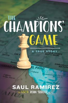 The Champions' Game: A True Story Cover Image