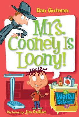 My Weird School #7: Mrs. Cooney Is Loony! Cover Image