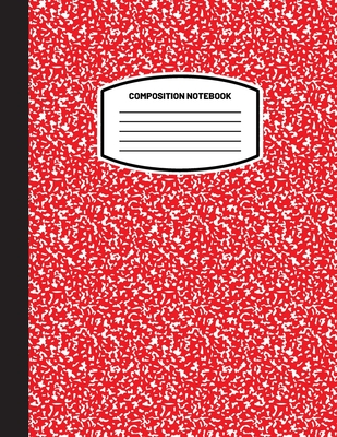 Classic Composition Notebook: (8.5x11) Wide Ruled Lined Paper Notebook Journal (Red) (Notebook for Kids, Teens, Students, Adults) Back to School and Cover Image