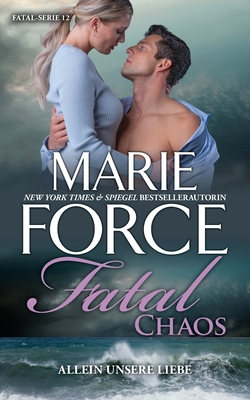 Fatal Chaos - Allein unsere Liebe Cover Image