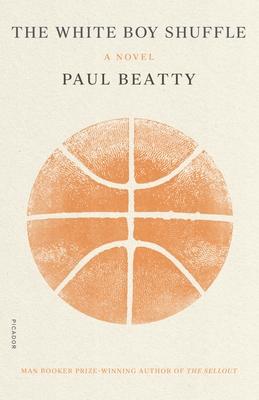 The White Boy Shuffle: A Novel Cover Image