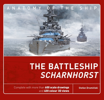 The Battleship Scharnhorst (Anatomy of The Ship) Cover Image