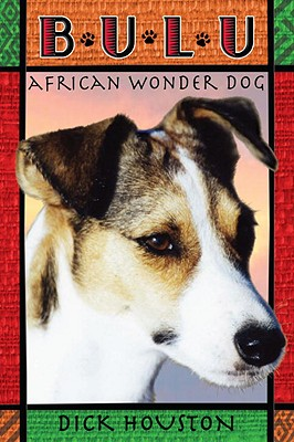 Bulu: African Wonder Dog Cover Image