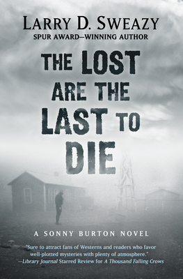 The Lost Are the Last to Die Cover Image