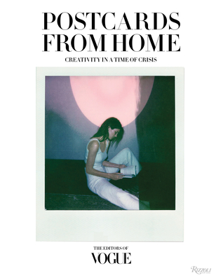Vogue: Postcards from Home: Creativity in a Time of Crisis Cover Image