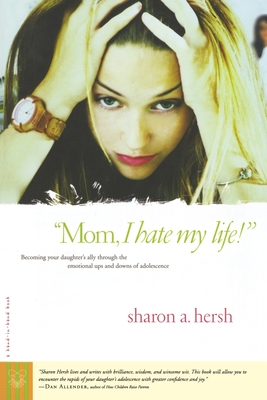 Mom, I Hate My Life! Cover