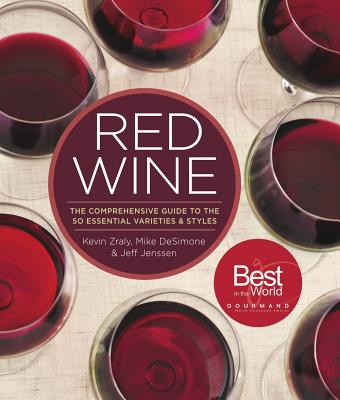 Red Wine: The Comprehensive Guide to the 50 Essential Varieties & Styles Cover Image