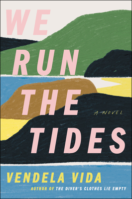 We Run the Tides: A Novel Cover Image