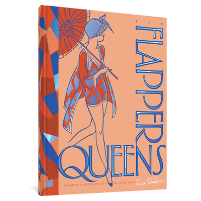 The Flapper Queens: Women Cartoonists Of The Jazz Age Cover Image