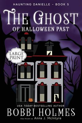 The Ghost of Halloween Past (Haunting Danielle #5) Cover Image