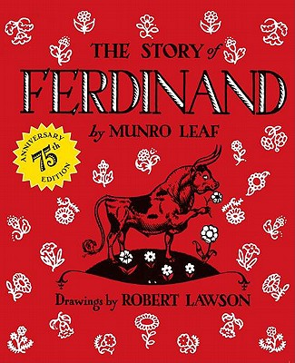 The Story of Ferdinand: 75th Anniversary Edition Cover Image