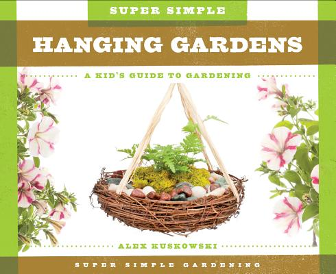 Cover for Super Simple Hanging Gardens