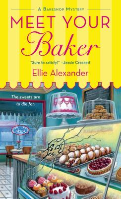 Meet Your Baker: A Bakeshop Mystery Cover Image