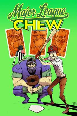 Major League Chew (Paperback) By John Layman, Rob Guillory