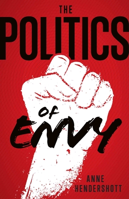 The Politics of Envy Cover Image