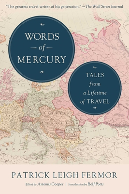 Words of Mercury: Tales from a Lifetime of Travel Cover Image