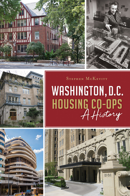 Washington, D.C. Housing Co-Ops: A History Cover Image