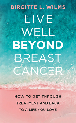Cover for Live Well Beyond Breast Cancer