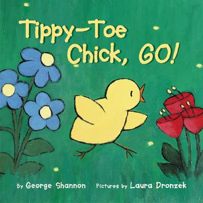 Tippy-Toe Chick, Go! Cover