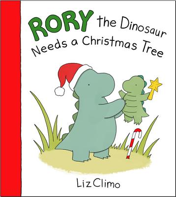 Rory the Dinosaur Needs a Christmas Tree Cover Image