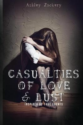Casualties of Love & Lust Cover Image