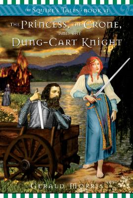 The Princess, the Crone, and the Dung-Cart Knight Cover