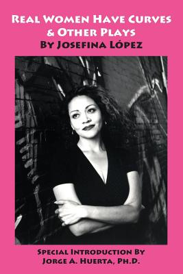 Real Women Have Curves & Other Plays Cover Image