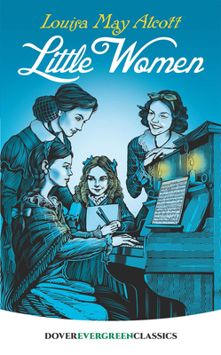 Little Women (Dover Evergreen Classics) Cover Image