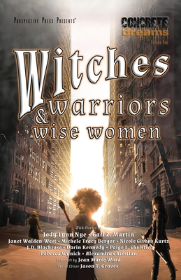 Cover for Witches, Warriors, and Wise Women