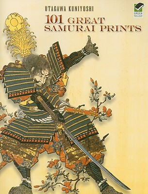 101 Great Samurai Prints (Dover Fine Art) Cover Image