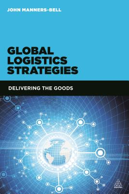 Global Logistics Strategies: Delivering the Goods Cover Image