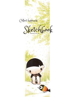Collect happiness sketchbook(Drawing & Writing)( Volume 16)(8.5*11) (100 pages): Collect happiness and make the world a better place. Cover Image