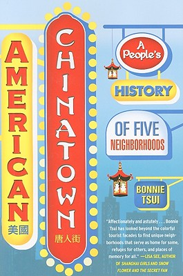 American Chinatown: A People's History of Five Neighborhoods Cover Image
