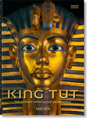 King Tut. the Journey Through the Underworld. 40th Ed. Cover Image