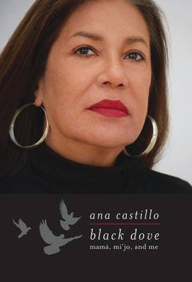 Black Dove: Mamá, Mi'jo, and Me Cover Image