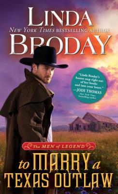 Cover for To Marry a Texas Outlaw (Men of Legend #3)