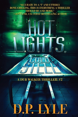 Hot Lights, Cold Steel (Dub Walker Thriller #2) Cover Image