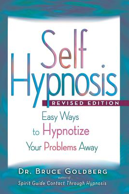 Self-Hypnosis: Easy Ways to Hypnotize Your problems Away Cover Image