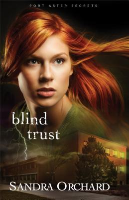 Cover for Blind Trust (Port Aster Secrets #2)