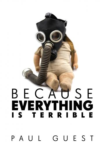 Cover for Because Everything Is Terrible