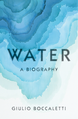 Water: A Biography Cover Image