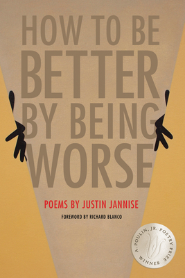 How to Be Better by Being Worse (New Poets of America #45) Cover Image