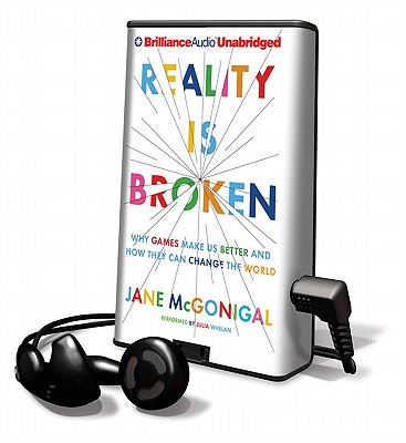 Reality Is Broken: Why Games Make Us Better and How They Can Change the World (Playaway Young Adult) Cover Image