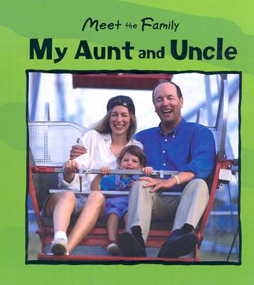 My Aunt and Uncle (Meet the Family) Cover Image