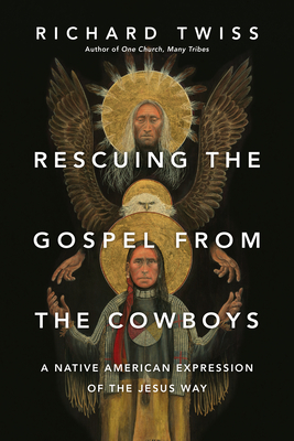 Cover for Rescuing the Gospel from the Cowboys