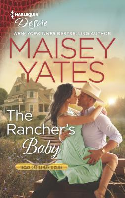 The Rancher's Baby (Texas Cattleman's Club: The Imposter #1) Cover Image