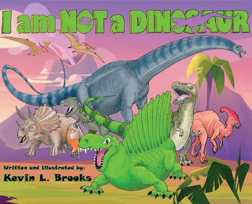 I am NOT a DINOSAUR Cover Image